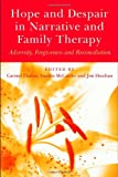 Hope and Despair in Narrative and Family Therapy, , 1583917691