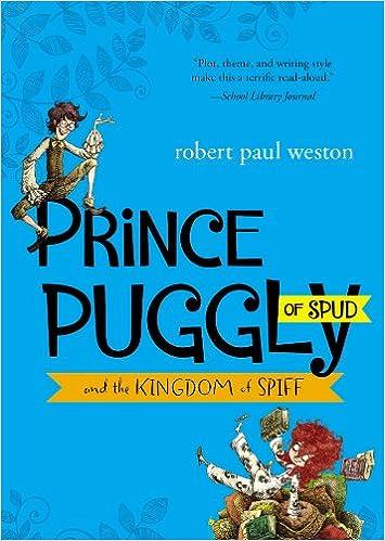E-Books Online-Bibliotheken kostenlose Bücher Prince Puggly of Spud and the Kingdom of Spiff PDF ePub iBook 1595145745