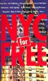 img - for NYC for Free book / textbook / text book