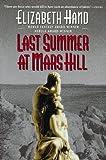 Last Summer at Mars Hill, Elizabeth Hand, 0061053481