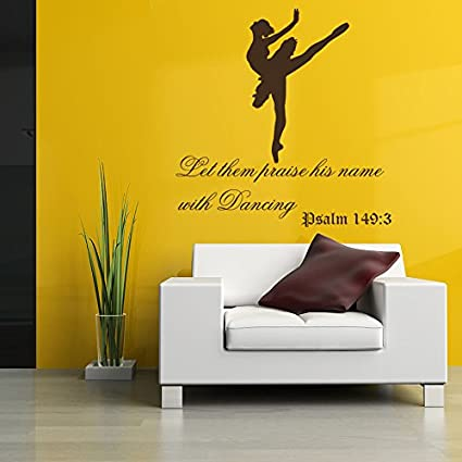 Amazon.com: Wall Decal Quote Let them Praise his Name with Dancing ...