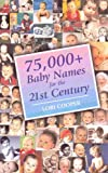75,000+ Baby Names for the 21st Century, Lori Cooper, 0734402279