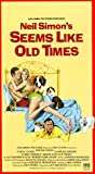 Seems Like Old Times [VHS]
