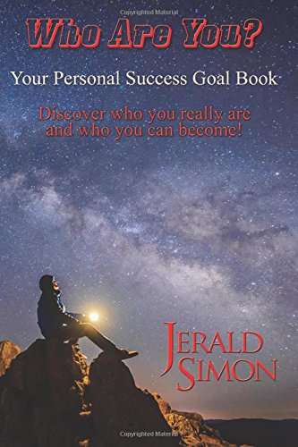 Read Online Who Are You?: Your Personal Success Goal Book PDF