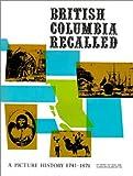 British Columbia Recalled, Derek Pethick, 0919654126
