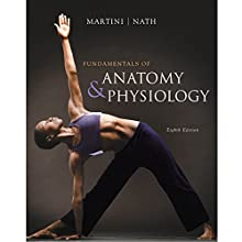 VangoNotes for Fundamentals of Anatomy & Physiology, 8/e Audiobook by Frederic H. Martini, Judi L. Nath Narrated by Mark Greene, Amy LeBlanc