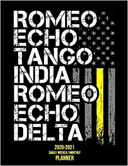 Buy Retired 2020 2021 Daily Weekly Monthly Planner 2 Year Personal Planner With Grid Calendar Funny Thin Yellow Line Phonetic Alphabet For Retired Emergency 911 Dispatchers 8 5x11 Book Online At Low Prices In
