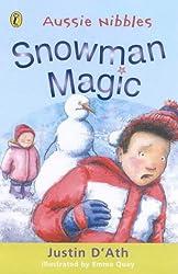 Snowman Magic (Aussie Nibbles)
