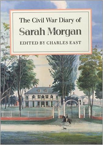 The Civil War Diary of Sarah Morgan