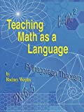 Teaching Math As a Language, Rodney Weems, 1598583395