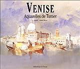Venise, aquarelles de Turner