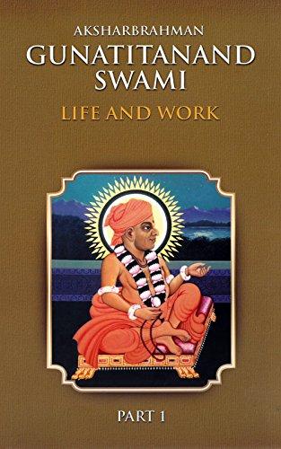 BEST! Aksharbrahman Gunatitanand Swami: Life and Work - Part 1 RAR
