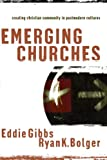 Image of Emerging Churches: Creating Christian Community in Postmodern Cultures