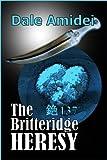 The Britteridge Heresy (Jon's Trilogy Book 2)