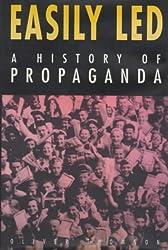 Easily Led: History of Propaganda