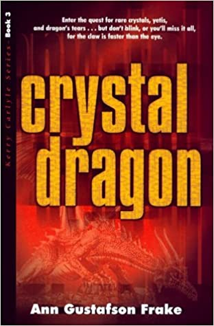 Crystal Dragon (Kerry Carlyle Series Book 3)
