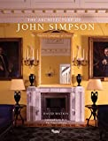 The Architecture of John Simpson: The Timeless Language of Classicism