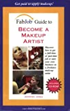 Become a Makeup Artist, Jennifer James, 1894638646