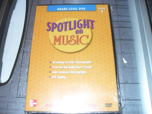 Spotlight on Music, Grade 2, Grade-Level DVD (ELEMENTARY SPOTLIGHT ON (Elementary Choral Music)
