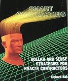 Smart Contracting, Richard G. Bak, 0912524391