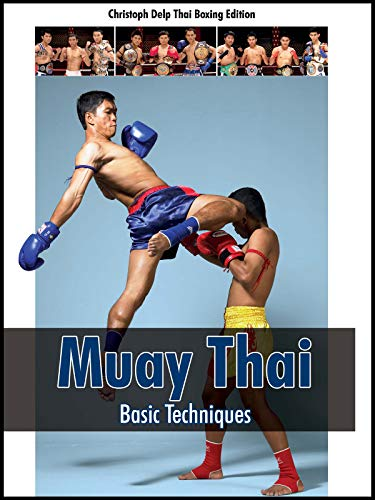 Muay Thai: Basic Techniques