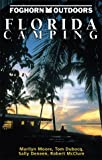 Florida Camping, Marilyn Moore and Tom Dubocq, 1566912156