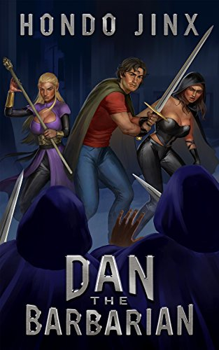 Dan the Barbarian: A Gamelit Fantasy Adventure (Gold Girls and Glory Book 1) ()