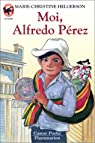 Moi, Alfredo Pérez par Helgerson