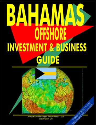 Pdf Money Bahamas Offshore Investment and Business Guide (World Offshore Investment and Business Library)
