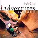 Adventures to Imagine, 1st Edition (Fodor's Adventures to Imagine)