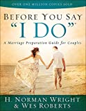 "Before You Say ""I Do""®: A Marriage Preparation Guide for Couples"