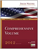 South-Western Federal Taxation 2012 : Comprehensive, Willis, Eugene and Hoffman, William H., 1111221715