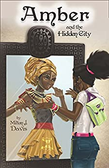 Amber and the Hidden City by [Davis, Milton]