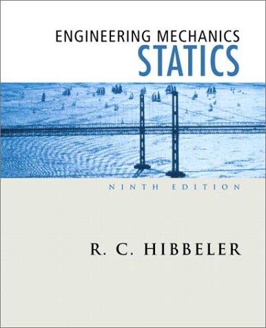 Engineering Mechanics: Statics (9th Edition)