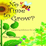 No Time to Grow, Tim Wootton, 1904871488