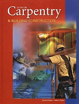 Carpentry & Building Construction, Student Text from McGraw-Hill Education