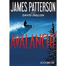 Avalanche (Kindle Single) (BookShots)