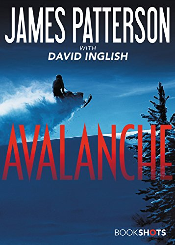 Avalanche (Kindle Single) (BookShots)