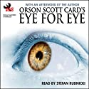 Eye for Eye Audiobook by Orson Scott Card Narrated by Stefan Rudnicki