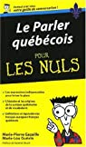 Le parler québécois pour les Nuls par Guévin