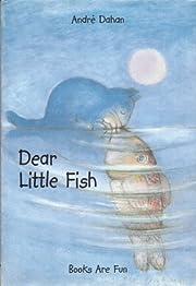 Dear Little Fish por Andre Dahan