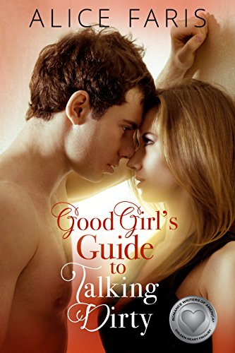 good-girls-guide-to-talking-dirty-girls-guide-to-love-book-1
