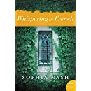 Whispering in French: A Novel
