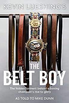 The Belt Boy by [Lueshing, Kevin, Dunn, Mike]