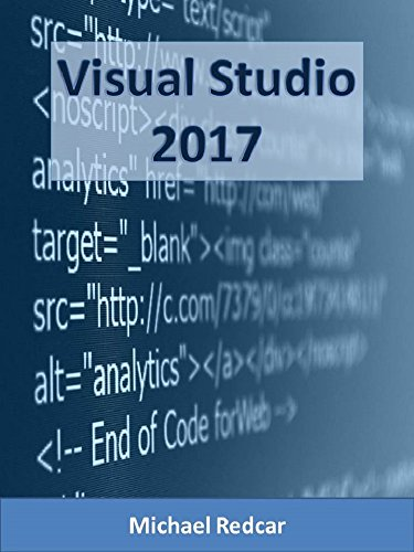 visual-studio-2017-a-complete-walkthrough-from-novice-to-expert