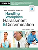 The Essential Guide to Handling Workplace Harassment and Discrimination, Attorney, Debora C England, 1413316328