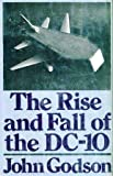 The Rise and Fall of the DC-10 9780679505280