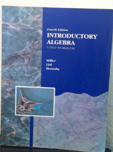 Introductory Algebra: A Textbook/Workbook