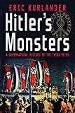 Hitler's Monsters: A Supernatural History of the