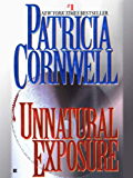 Unnatural Exposure: Scarpetta (Book 8) (The Scarpetta Series)